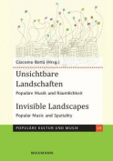 Unsichtbare Landschaften. Invisible Landscapes