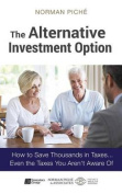 The Alternative Investment Option