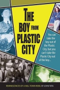 The Boy from Plastic City