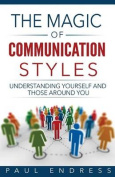 The Magic of Communication Styles