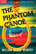 The Phantom Canoe