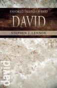 David: Favored Friend of God