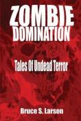 Zombie Domination