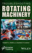 Troubleshooting Rotating Machinery [Large Print]
