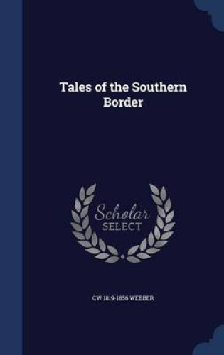 Tales-of-the-Southern-Border-by-Cw-1819-1856-Webber