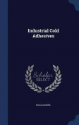 Industrial Cold Adhesives