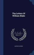 The Letters of William Blake