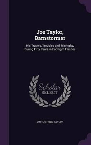 Joe-Taylor-Barnstormer-His-Travels-Troubles-and-Triumphs-During-Fifty-Years
