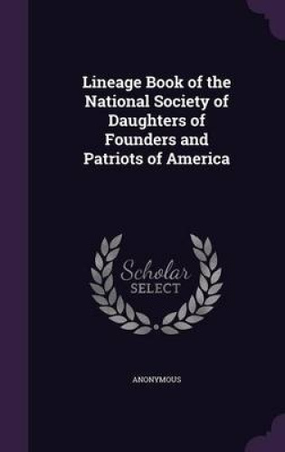 Lineage-Book-of-the-National-Society-of-Daughters-of-Founders-and-Patriots-of-Am