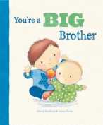 You're a Big Brother