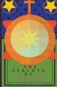 The Zealots of Zion