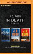 J. D. Robb: In Death Series, Books 33-35 [Audio]