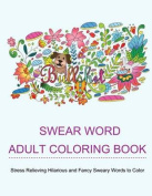 Swear Word Adult Coloring Books