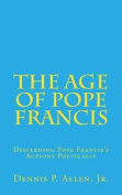 The Age of Pope Francis