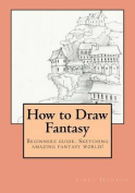 How to Draw Fantasy