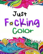 Just F*cking Color