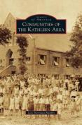 Communities of the Kathleen Area