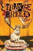 Strange Breed