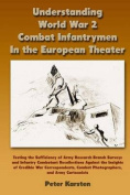 Understanding World War 2 Combat Infantrymen in the European Theater