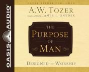 The Purpose of Man [Audio]