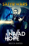 Satyr Wars: A Naiad Hope
