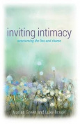 Inviting Intimacy