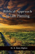 A Biblical Approach to Life Planning