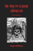 The Trek to Elysium Chronicles