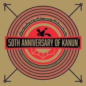 50th Anniversary of Kanun