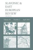 Slavonic & East European Review (94  : 2) April 2016