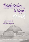 British Settlers in Natal 1824-1857