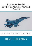 Sukhoi Su-30 Super-Manoeuvrable Family