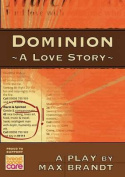 Dominion: A Love Story
