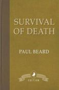 Survival of Death