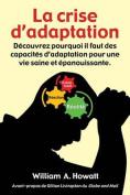 La Crise D'Adaptation [FRE]