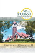 Union Institute & University at 50  : Leaders Realizing a Dream