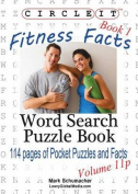 Circle It, Fitness Facts, Book 1, Pocket Size, Word Search, Puzzle Book
