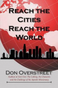 Reach the Cities, Reach the World