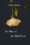 An Affair of the Stilled Heart