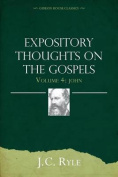 Expository Thoughts on the Gospels Volume 3