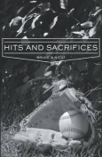 Hits and Sacrifices