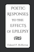 Poetic Responses to the Effects of Epilepsy