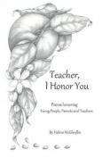 Teacher, I Honor You