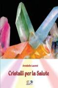 Cristalli Per La Salute [ITA]
