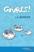 Les Givres - La Genese [FRE]