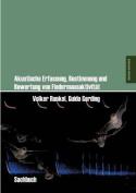 Akustische Erfassung, Bestimmung Und Bewertung Von Fledermausaktivitat [GER]