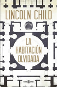 Una Habitacion Olvidada / The Forgotten Room [Spanish]