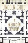 Una Habitacion Olvidada / The Forgotten Room [Spanish]