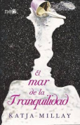 El Mar de la Tranquilidad = The Sea of Tranquility [Spanish]