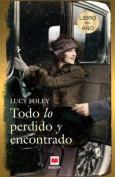 Todo Lo Perdido y Encontrado [Spanish]